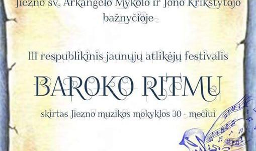 """Jaunųjų atlikėjų festivalis """"Baroko ritmu"""""""